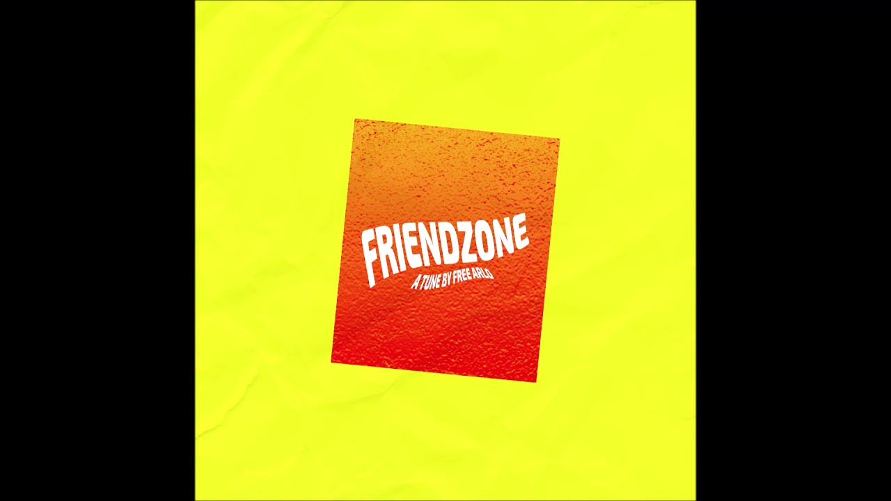 "Free Arlo – ""friendzone"" OFFICIAL VERSION"