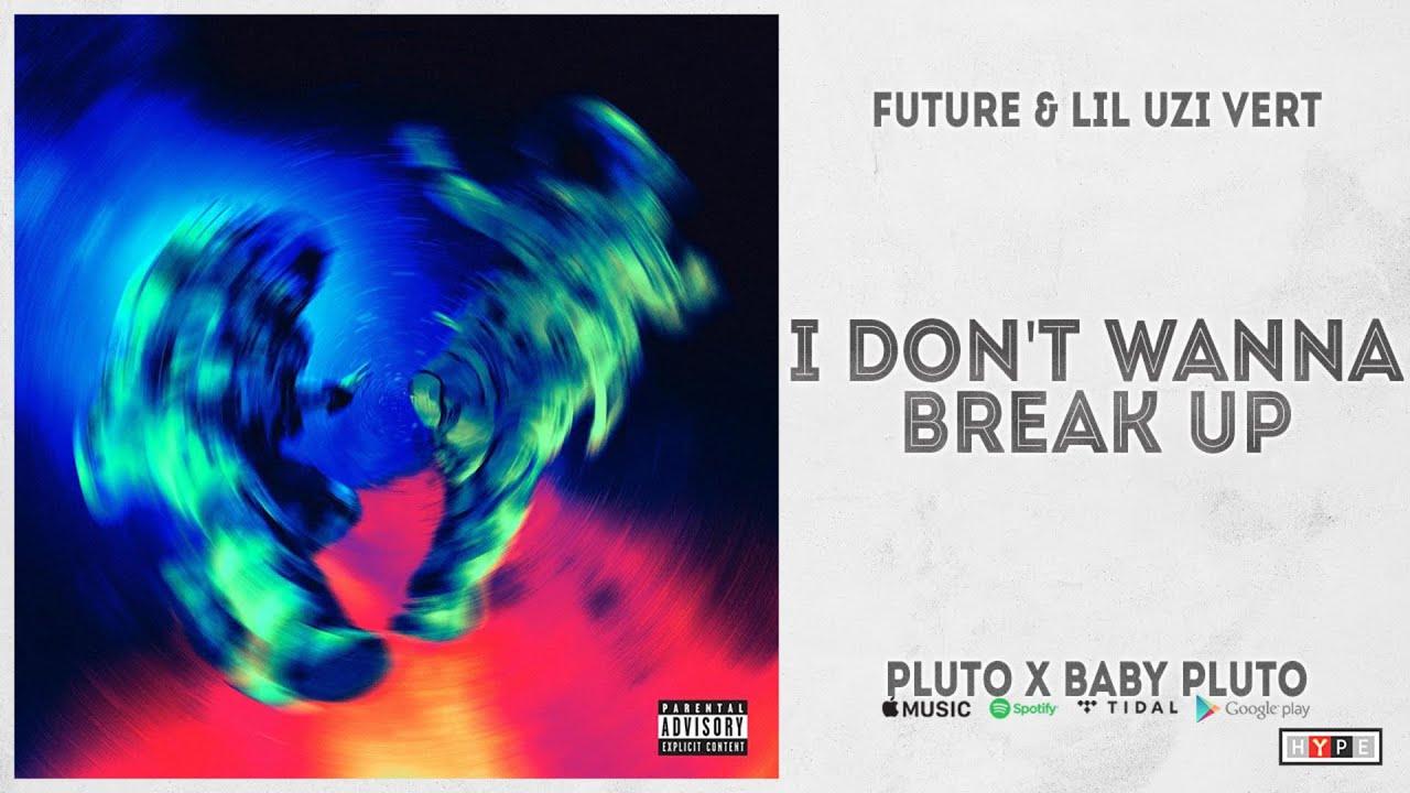 "Future & Lil Uzi Vert – ""I Don't Wanna Break Up"" (Pluto x Baby Pluto)"