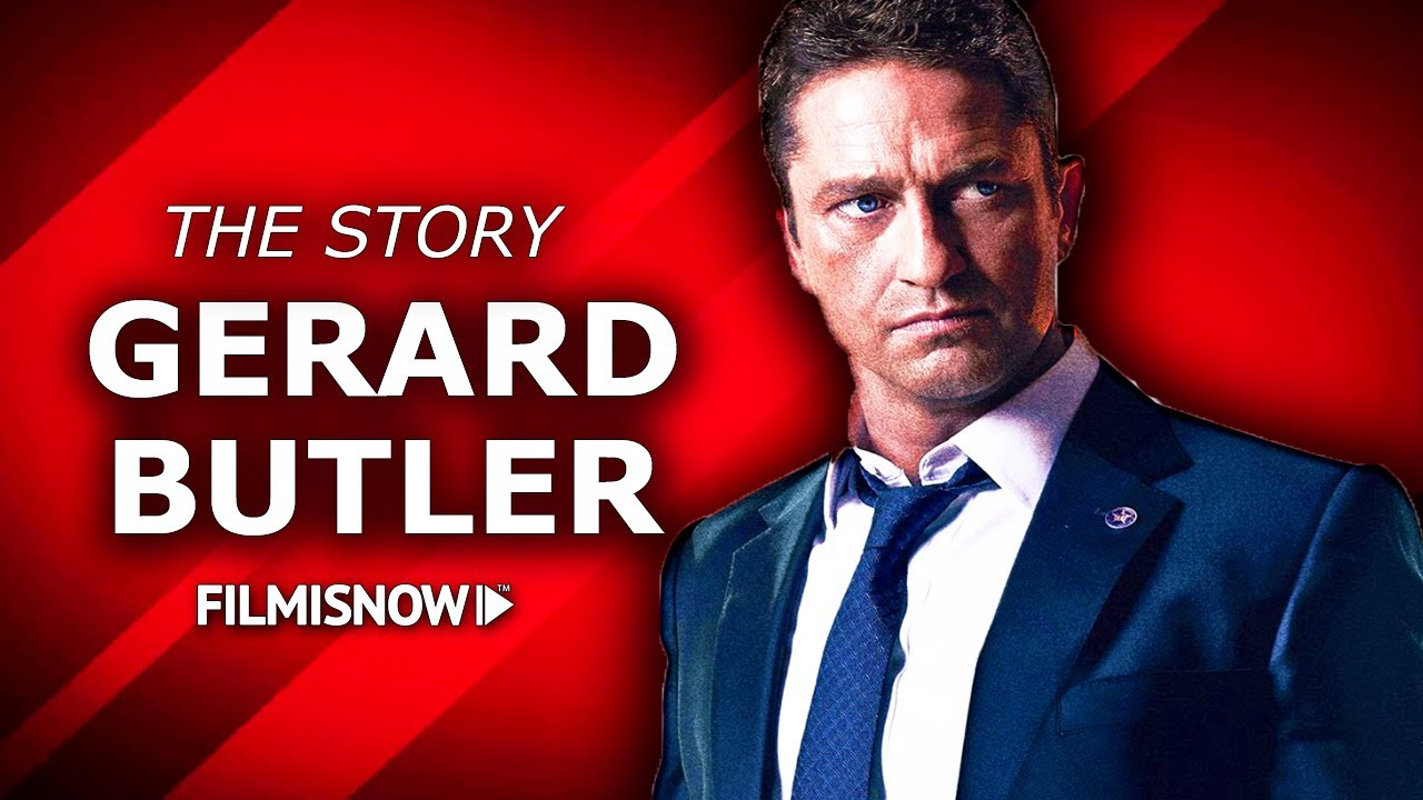 GERARD BUTLER | The complete story of the Hollywood Heartthrob