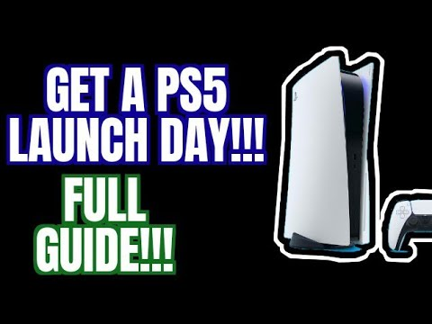 How to Get a PS5 on Launch Day. Complete Guide!