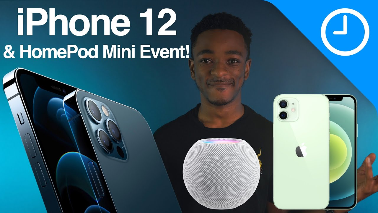iPhone 12 and HomePod mini are Finally Here! Full Event Breakdown