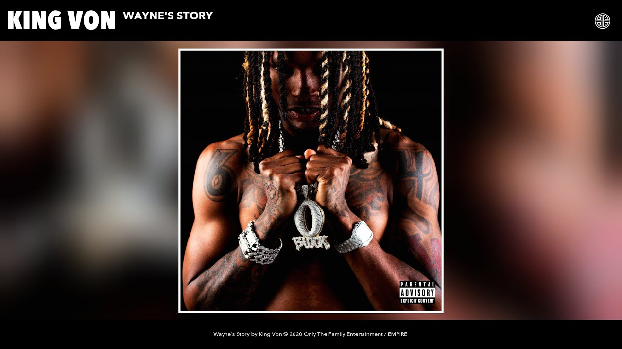 King Von – Wayne's Story (Audio)