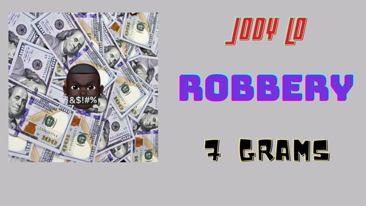 Jody Lo – Robbery [Music]