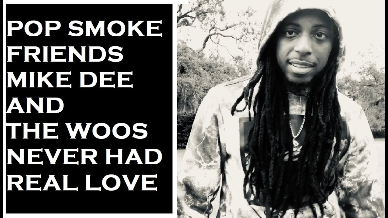 Pop Smoke's Friends Mike Dee And The Woo's Never Had Real Love | IsmokeHiphop Live