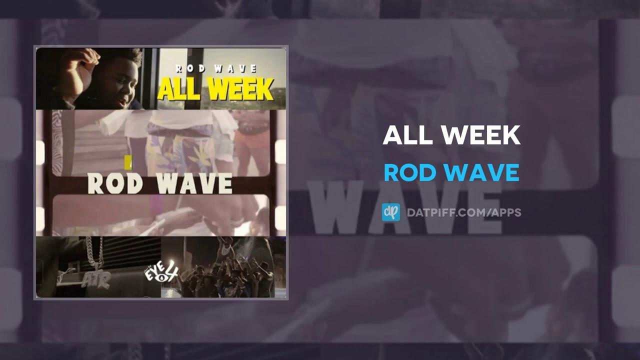 Rod Wave – All Week (AUDIO)