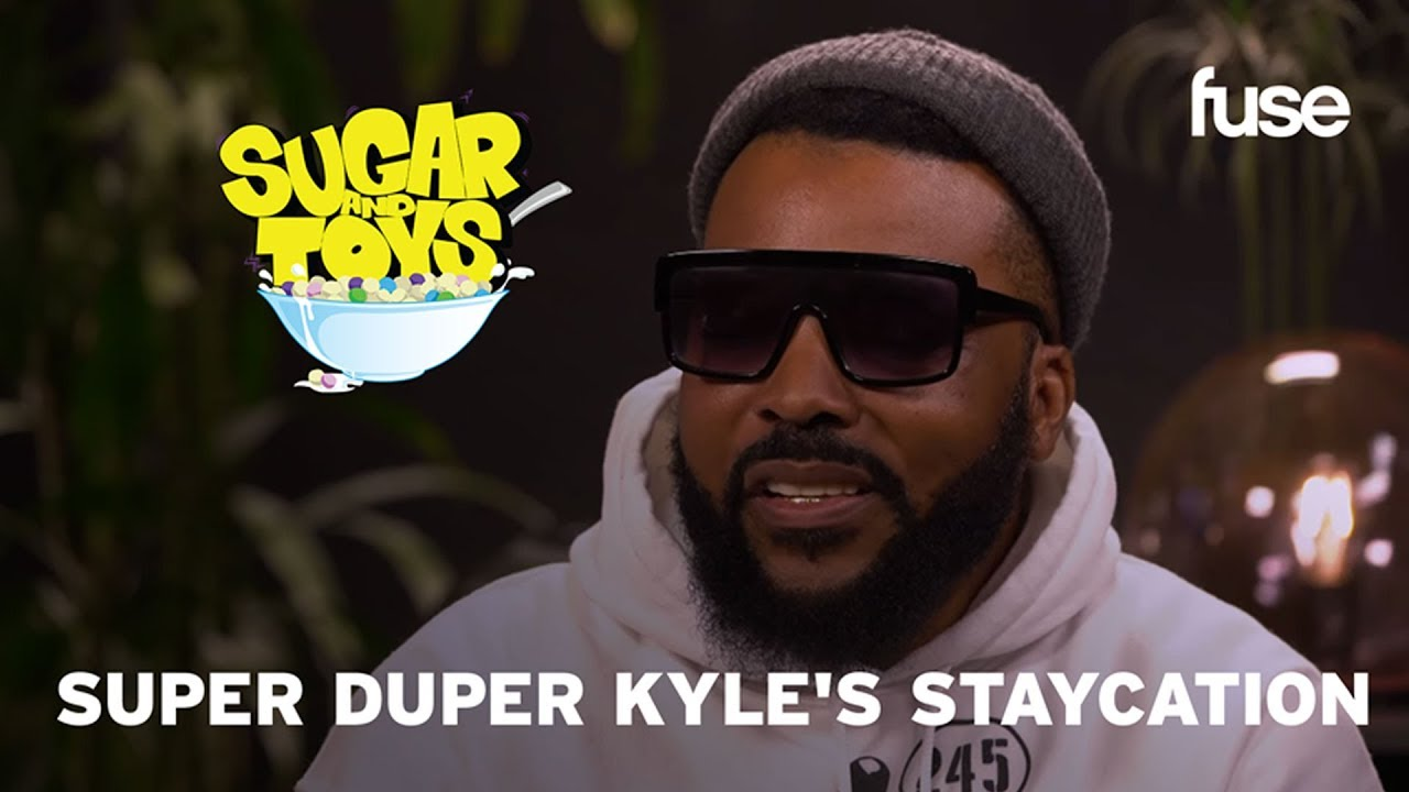Super Duper Kyle's Staycation | Sugar and Toys: Behind the Bowl | Fuse