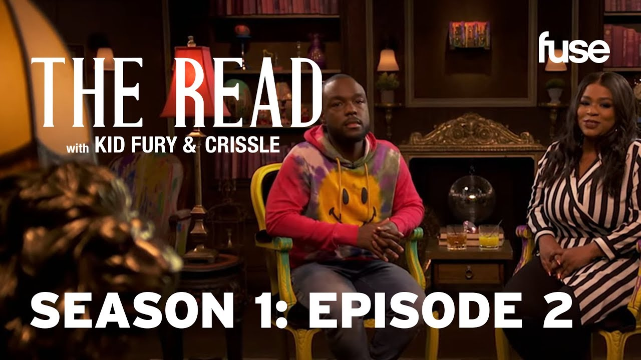 The Vest Guest   The Read with Kid Fury & Crissle: Season 1 Episode 2 (FULL)   Fuse