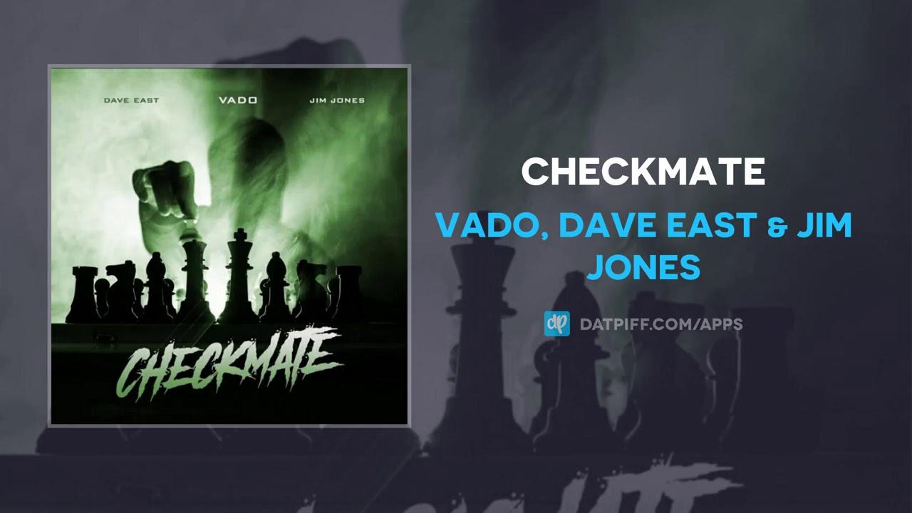 Vado, Dave East & Jim Jones – Checkmate (AUDIO)