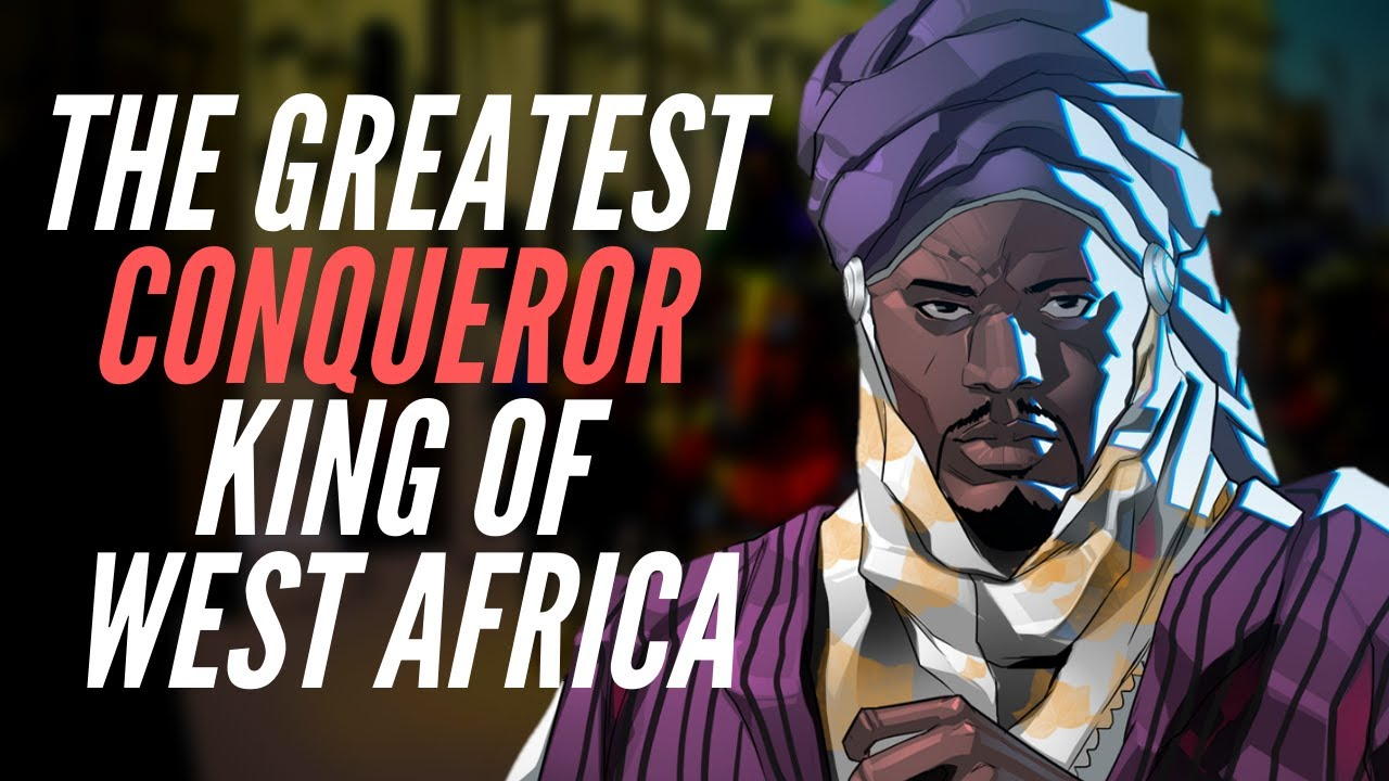 Who Was The Greatest Conqueror King of West Africa?