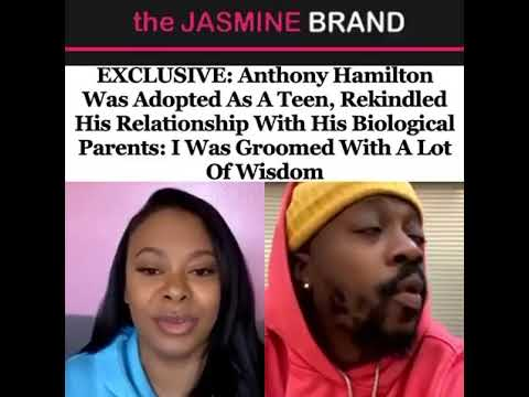 Anthony Hamilton Was Adopted As A Teen, Rekindled His Relationship With His Biological Parents