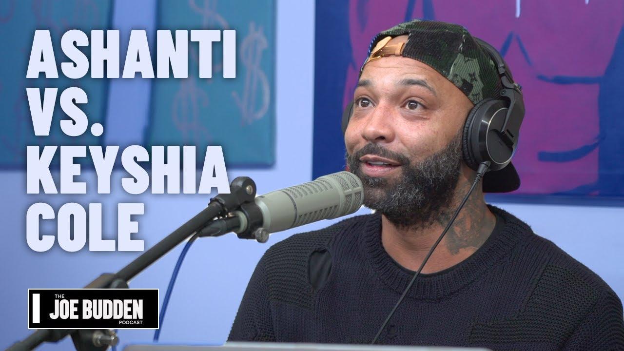 Ashanti vs. Keisha Cole | The Joe Budden Podcast