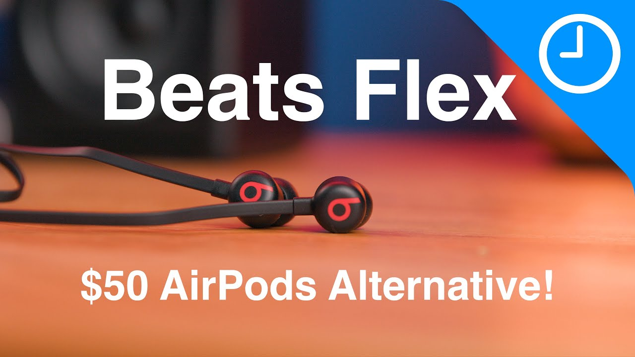 Beats Flex Unboxing & Review: The Best AirPods Alternative for $50