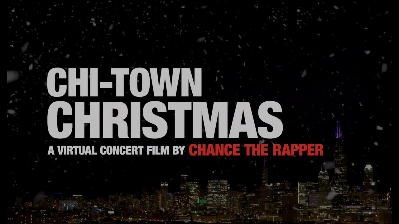 Chance The Rapper Virtual Concert: Chi-Town Christmas | LIVE IN CHICAGO 12/18/20