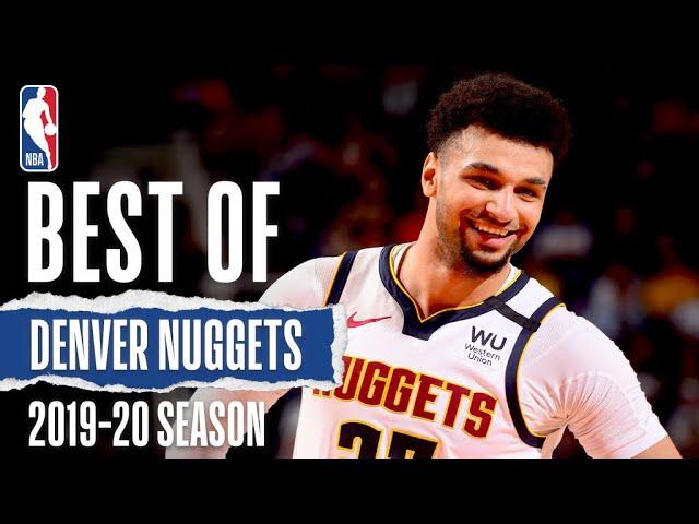 Denver Nuggets Full Season Highlights | 2019-20