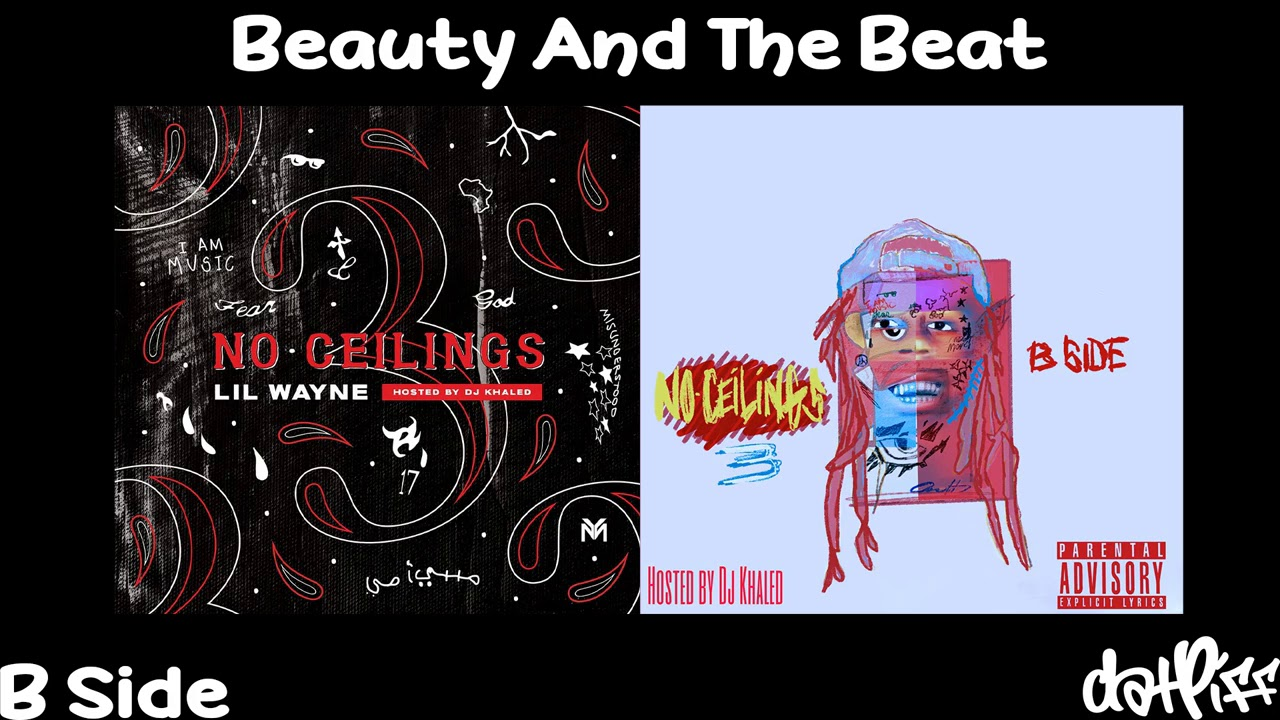 Lil Wayne – Beauty And The Beat | No Ceilings 3 B Side (Official Audio)