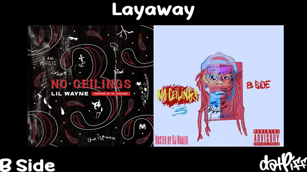 Lil Wayne – Layaway | No Ceilings 3 B Side (Official Audio)