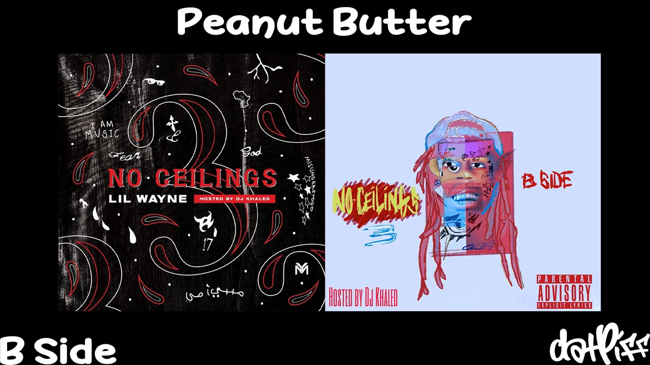Lil Wayne – Peanut Butter | No Ceilings 3 B Side (Official Audio)