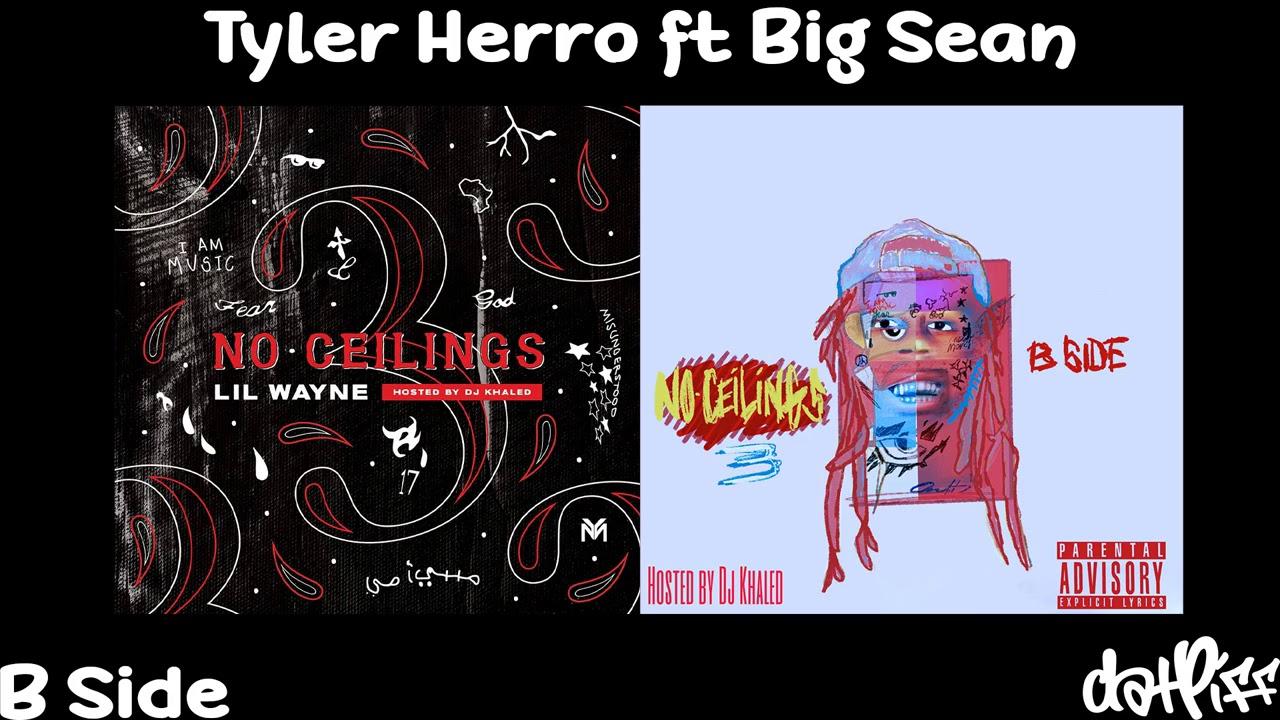 Lil Wayne – Tyler Herro feat. Big Sean | No Ceilings 3 B Side (Official Audio)