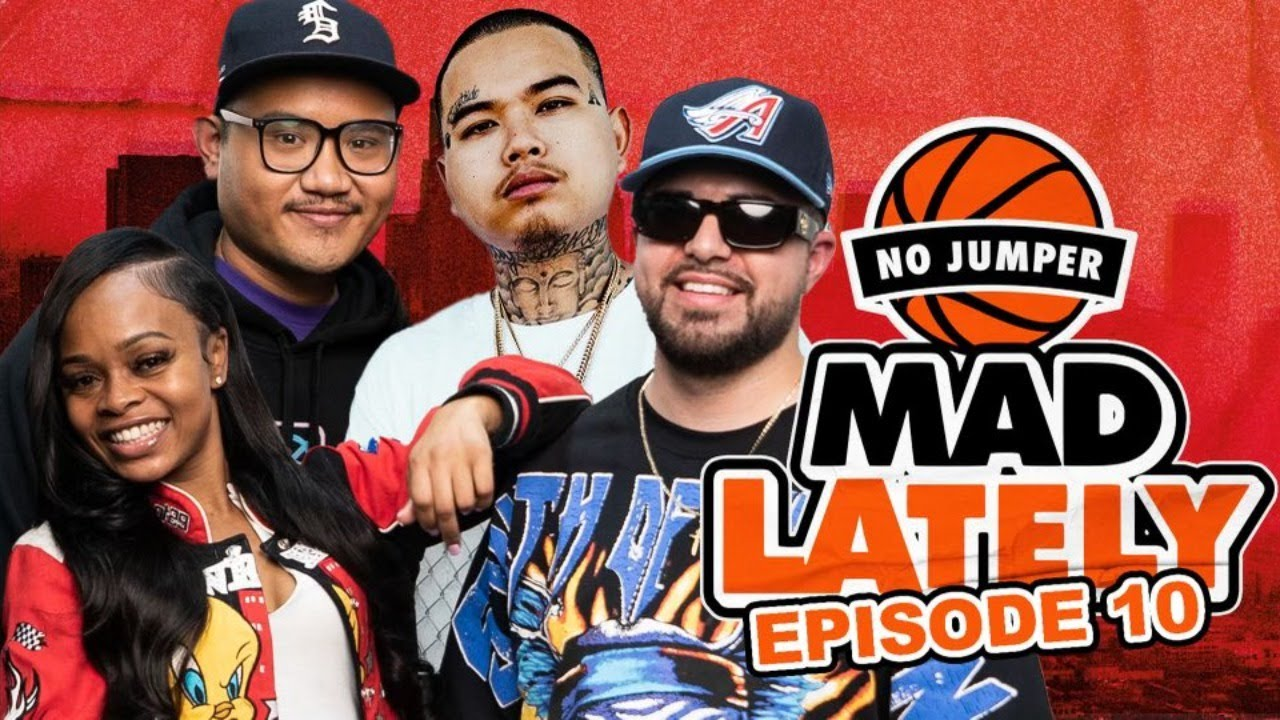 MAD LAtely Ep. 10 w/ Special Guest $tupid Young