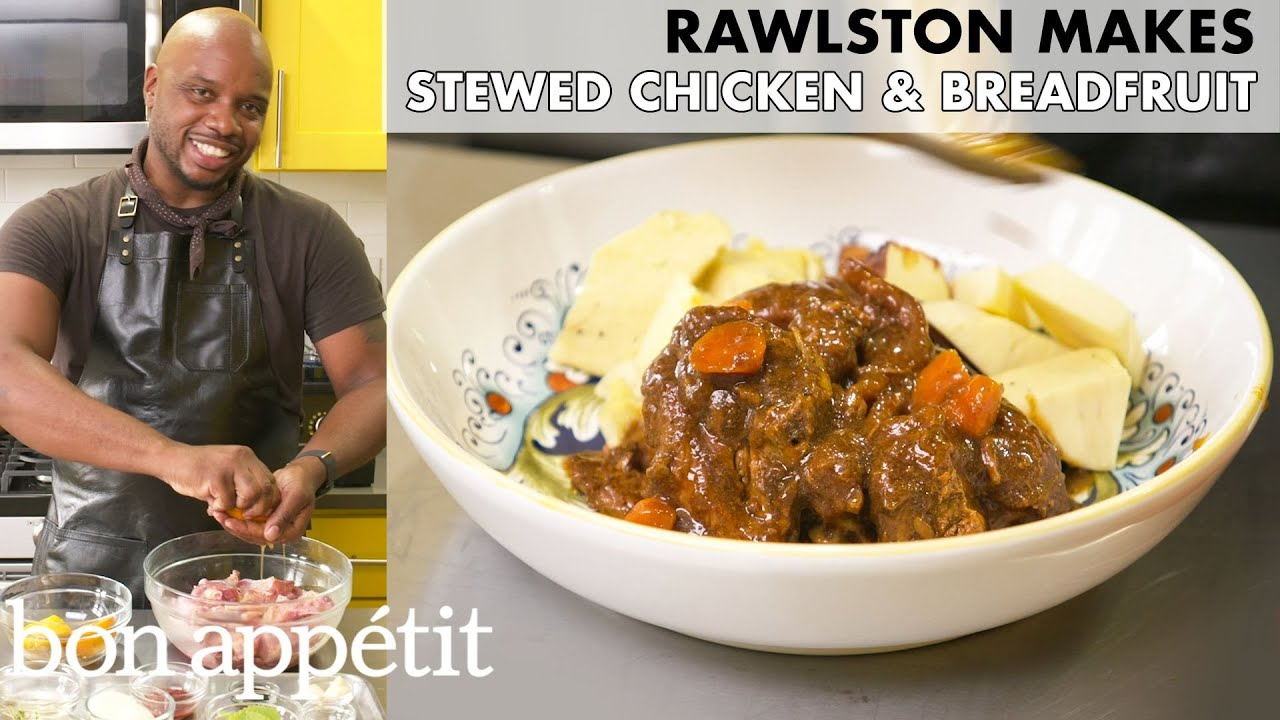Rawlston Makes Stewed Chicken and Breadfruit | From the Home Kitchen | Bon Appétit