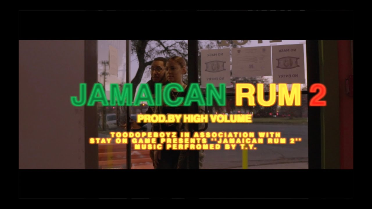 T.Y. – Jamaican Rum 2 [MINI-FILM]