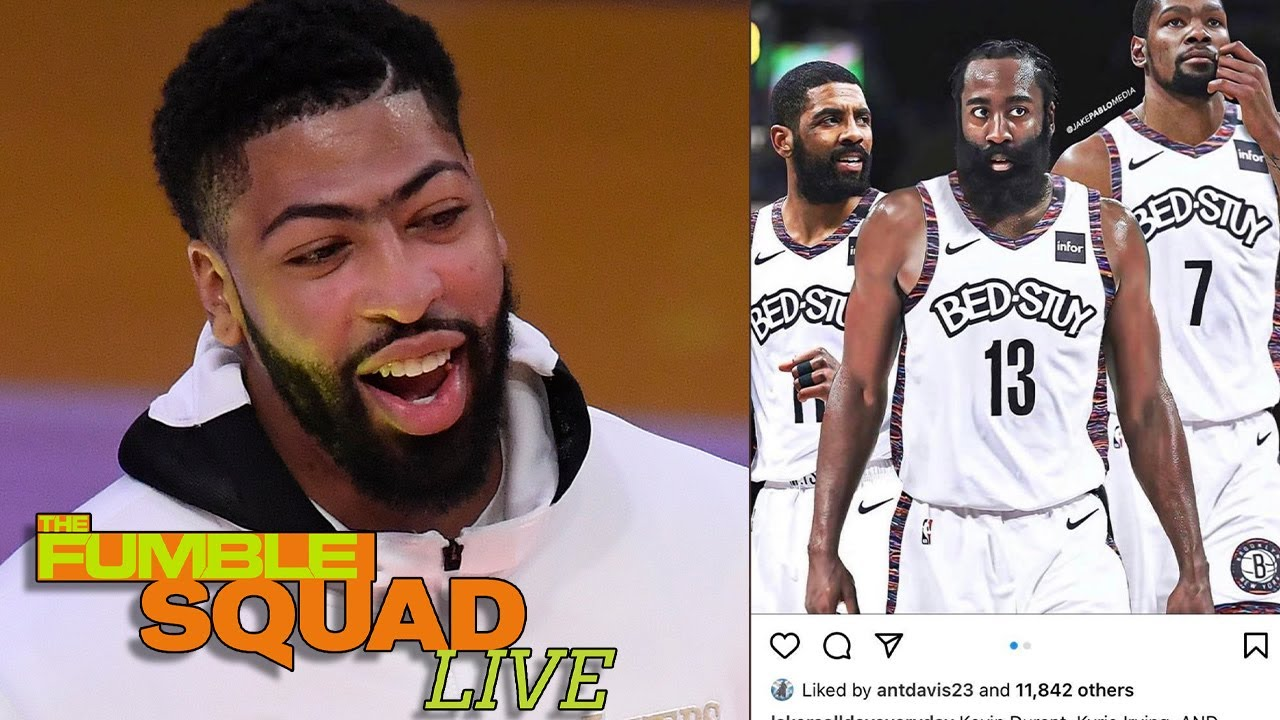 Anthony Davis Reacts To Lakers Chances To Win Over Brooklyn's New KD, Kyrie, Harden Big 3