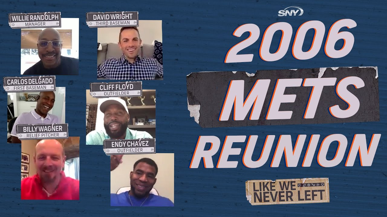 David Wright and the 2006 New York Mets reunite to tell their story   Like We Never Left   SNY