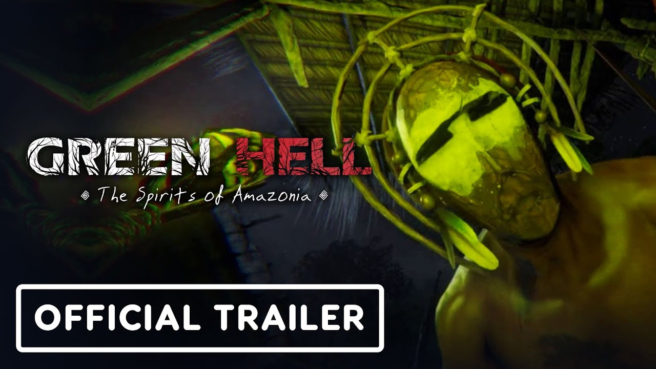 Green Hell: Spirits of Amazonia – Official Reveal Trailer