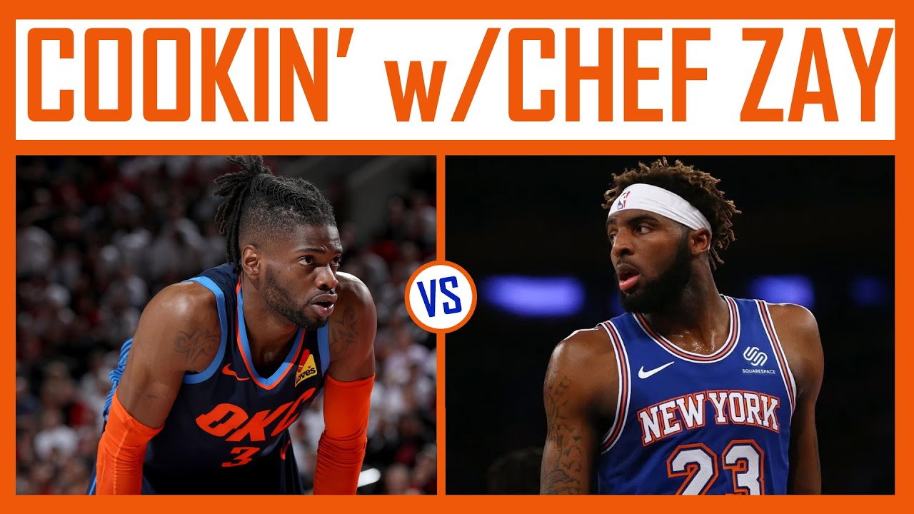 Mitchell Robinson vs Nerlens Noel | Who Starts? | Ingredients for Red Pepper Basil Pizza
