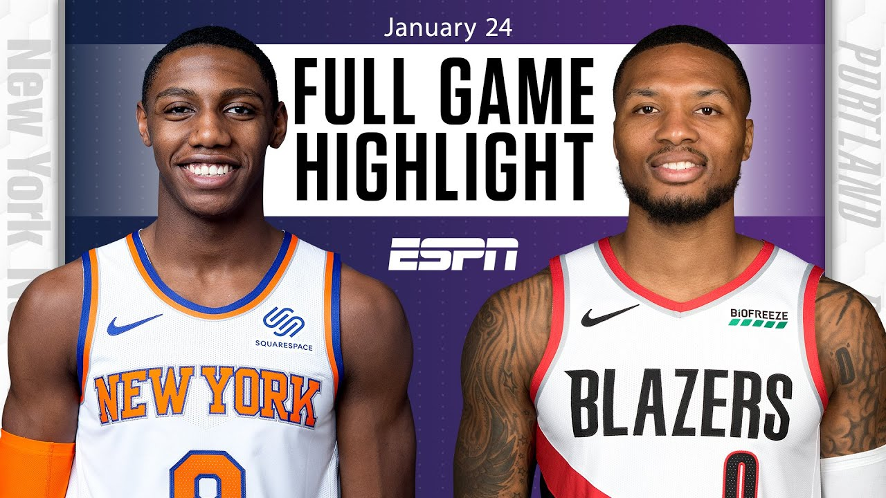 New York Knicks vs. Portland Trail Blazers [FULL GAME HIGHLIGHTS] | NBA on ESPN
