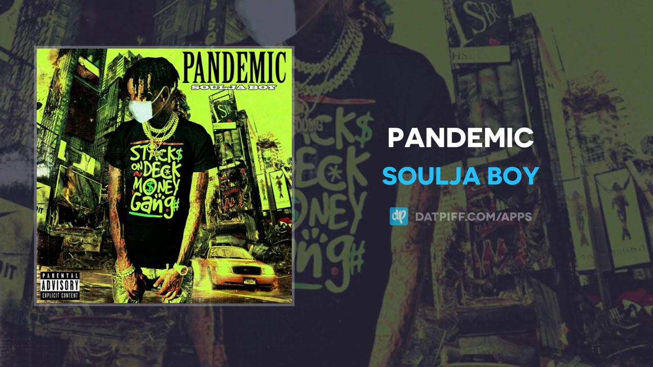 Soulja Boy – Pandemic (AUDIO)