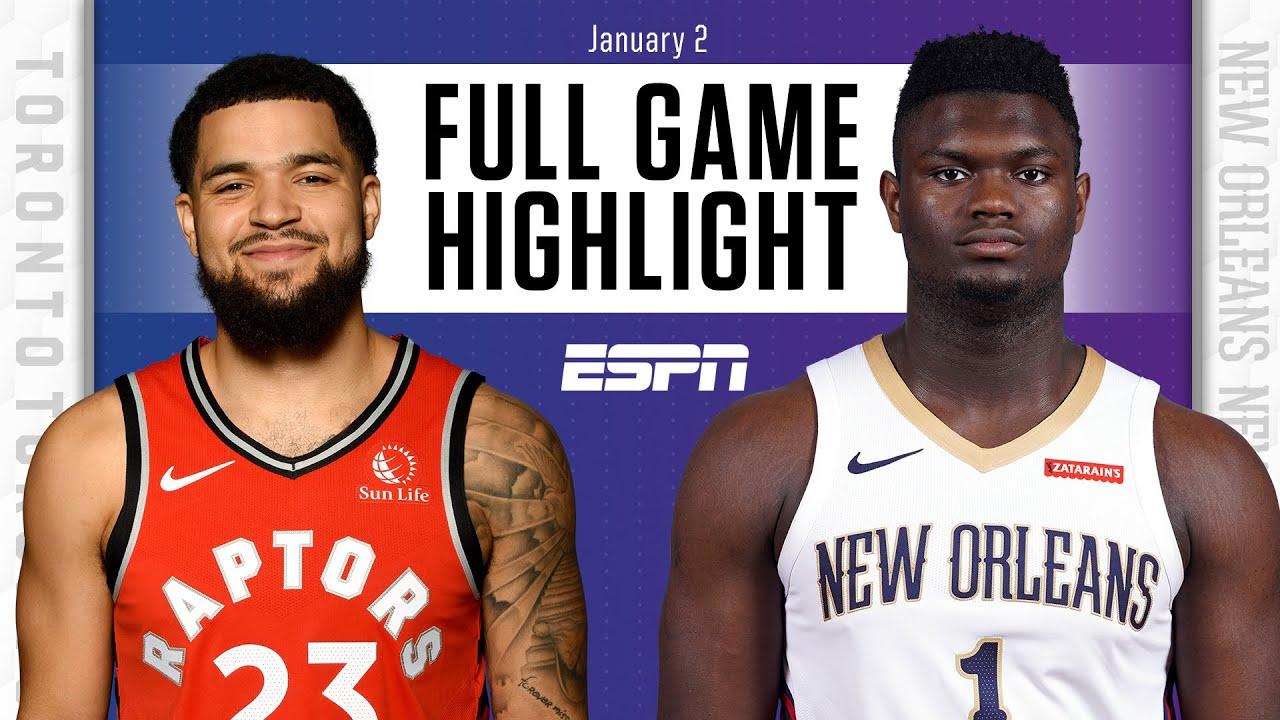 Toronto Raptors vs. New Orleans Pelicans [FULL GAME HIGHLIGHTS] | NBA on ESPN