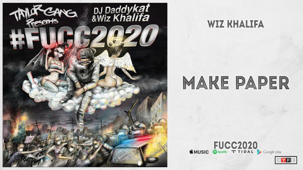 "Wiz Khalifa – ""Make Paper"" (Fucc2020)"