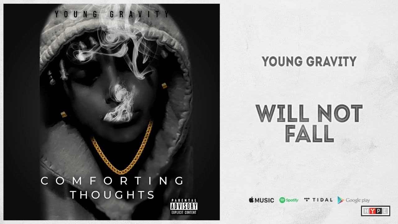 "Young Gravity – ""Will Not Fall"""