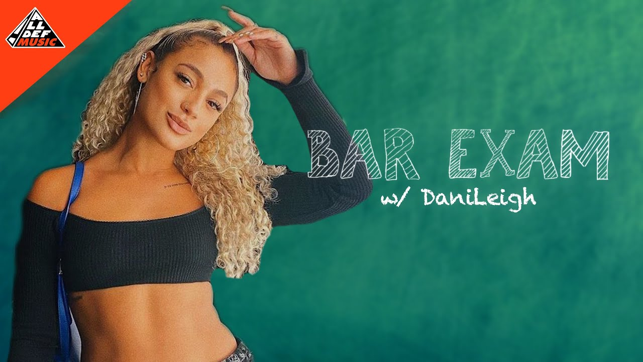 Dani Leigh Takes The 'Bar Exam' | All Def Music