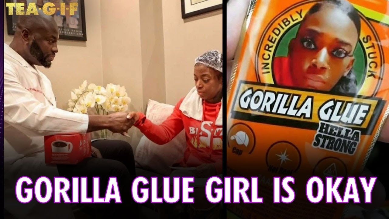 Gorilla Glue Girl is Getting Help and Going to be Okay | Tea-G-I-F