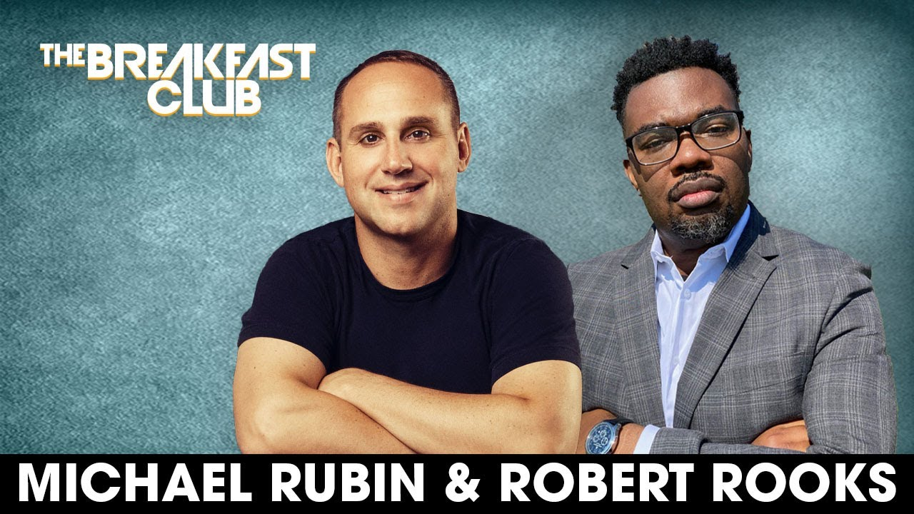 Michael Rubin & Robert Rooks On Transforming The Justice System + Paving Pathways To Reformation