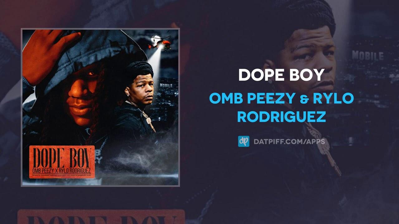OMB Peezy & Rylo Rodriguez – Dope Boy (AUDIO)