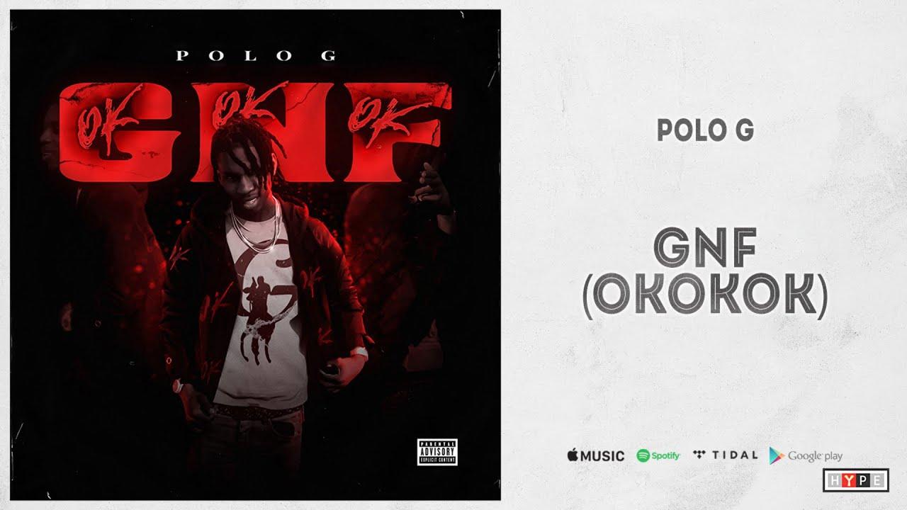 "Polo G – ""GNF (OKOKOK)"""