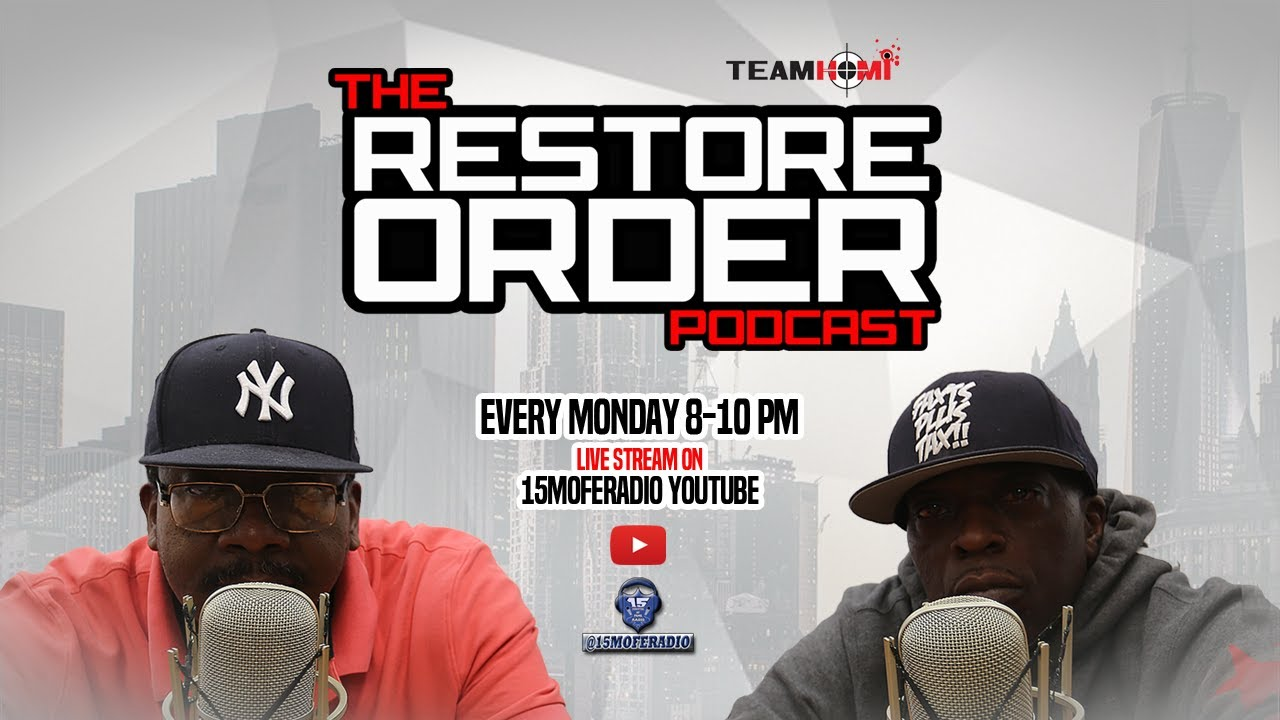 RESTORE ORDER PODCAST