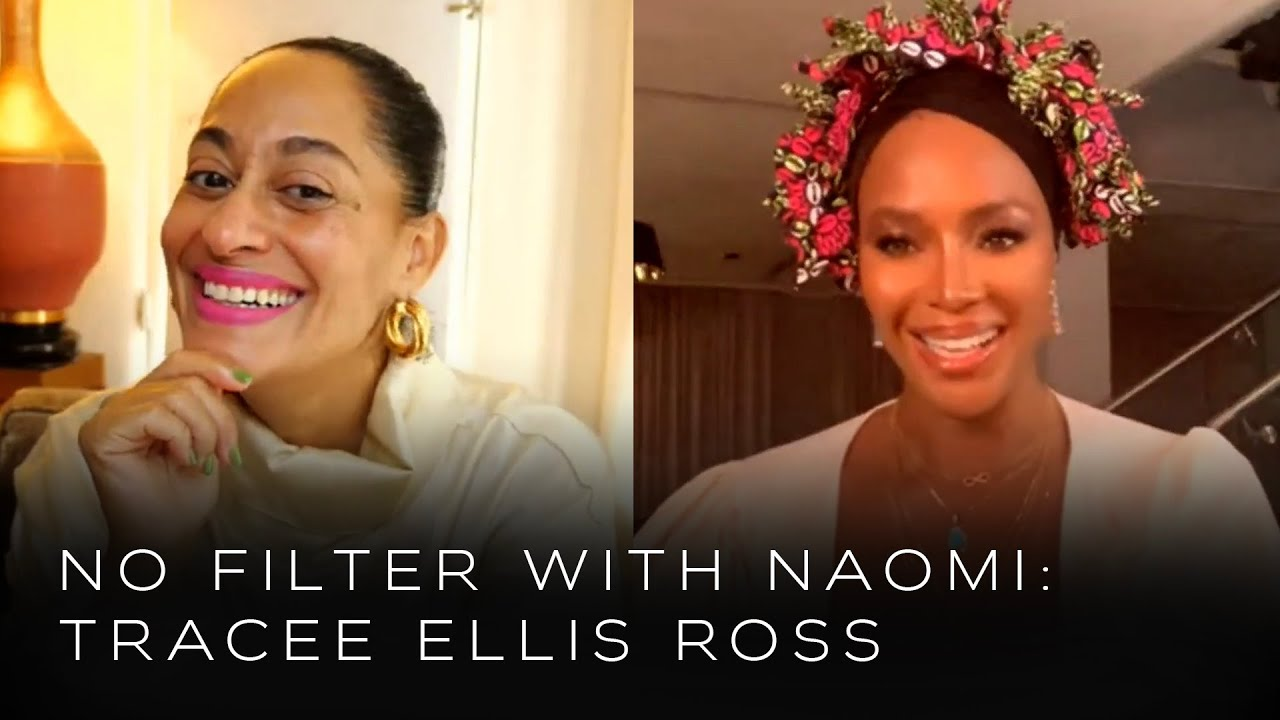 Tracee Ellis Ross on Black-ish and Being an Entrepreneur | No Filter with Naomi
