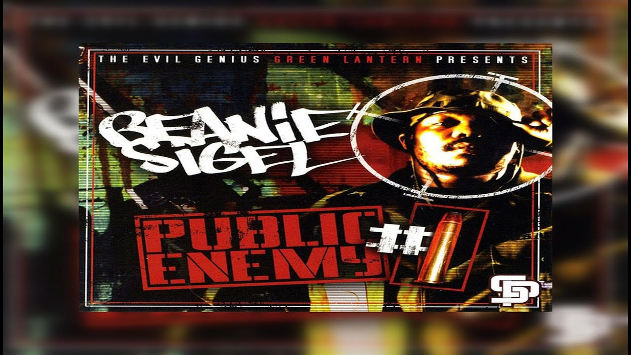 Beanie Sigel x DJ Green Lantern – Public Enemy #1 (Full Mixtape) Ft State Property, Twista, Lil Flip