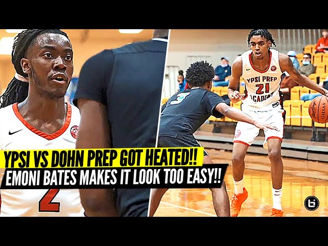 Emoni Bates & YPSI Prep HEATED Game vs Dohn Prep!! Emoni Bates Makes The Game Look EASY!