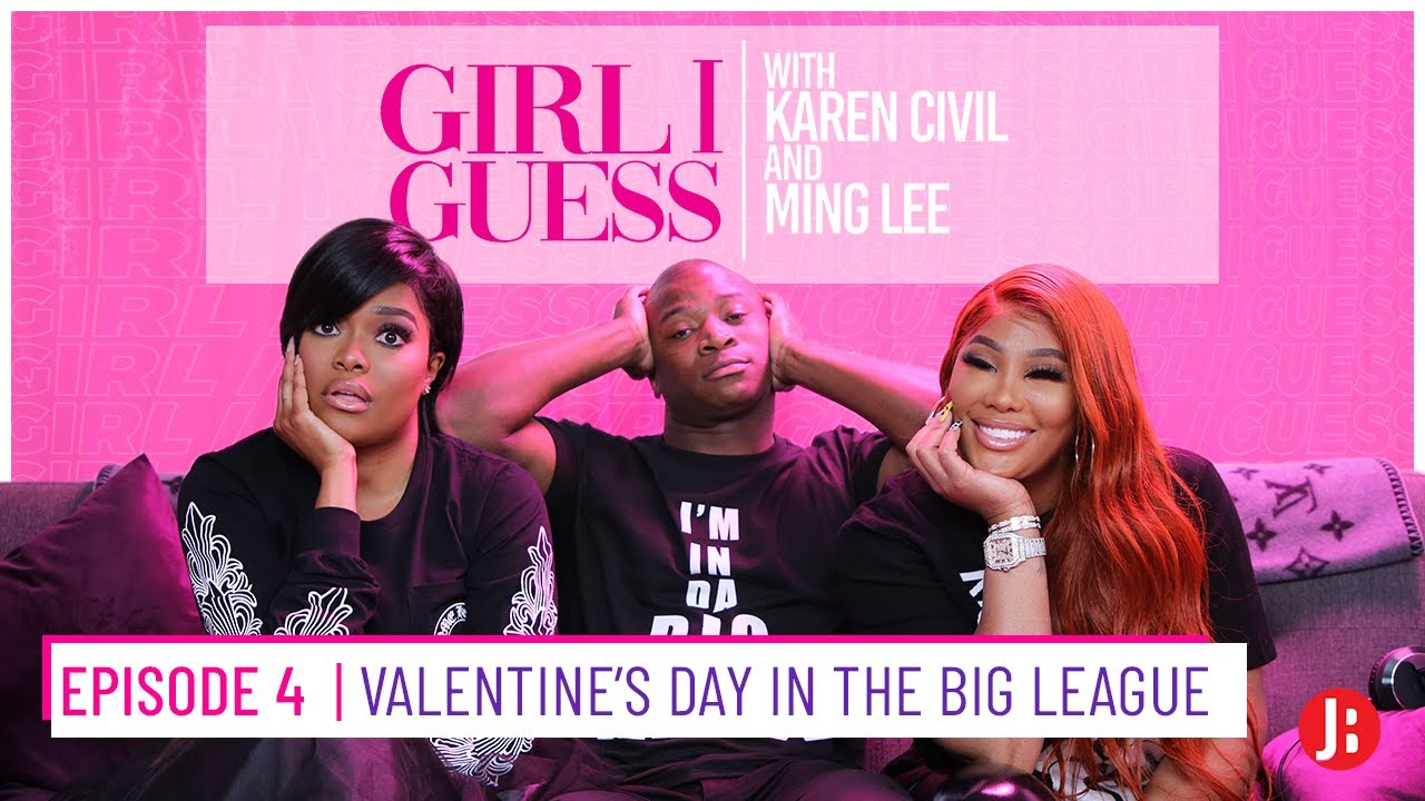 Girl I Guess Episode 4 | Valentine's Day in the Big League ft. OT Genasis