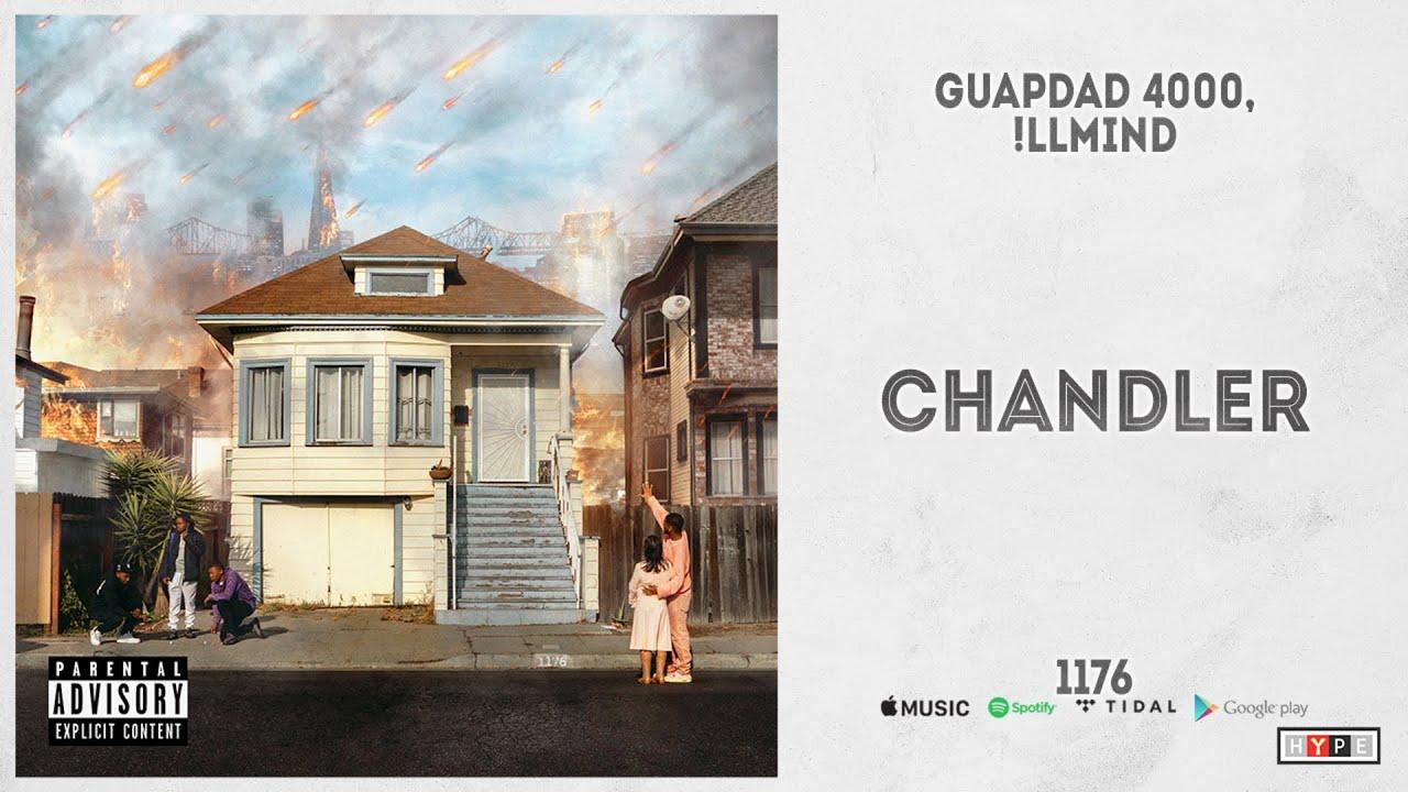 """Guapdad 4000 & !llmind – """"Chandler"""" (1176)"""