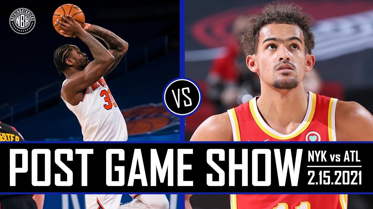 Julius Randle drops 44!   New York Knicks vs Atlanta Hawks Post Game Show   2.15.21