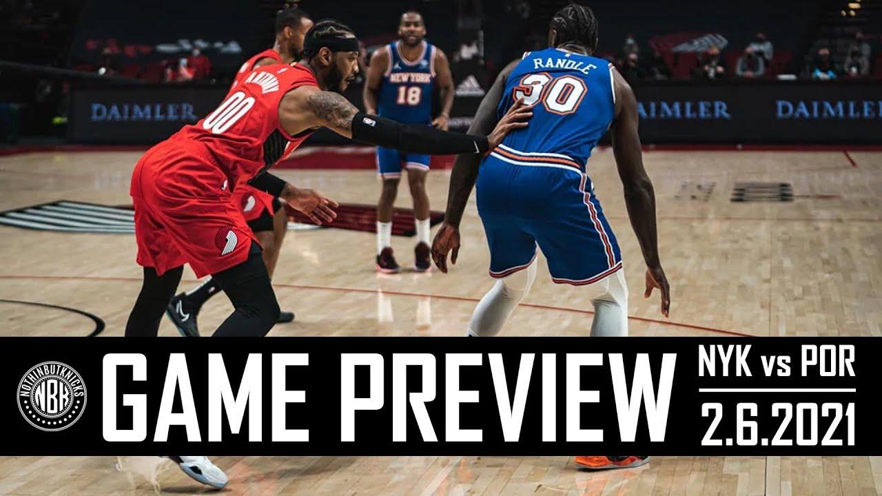 New York Knicks vs Portland Trailblazers Game Preview | 2.6.21