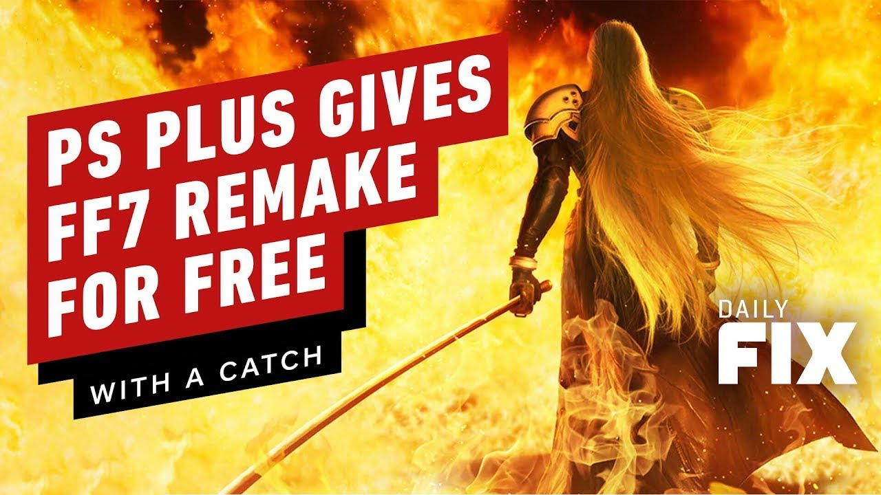 PS Plus Gives FF7 Remake Away For Free… With a Catch – IGN Daily Fix
