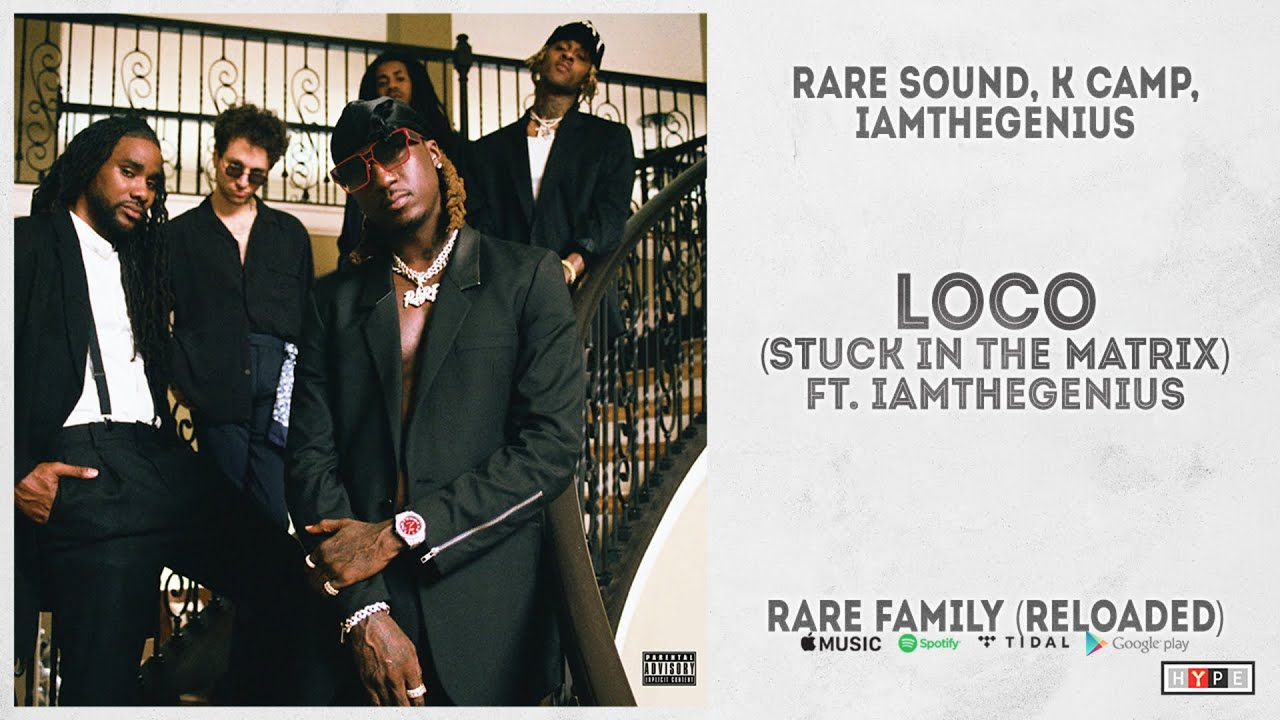 """RARE Sound – """"Loco (Stuck In The Matrix)"""" Ft.iAmTheGENIUS (RARE Family Reloaded)"""