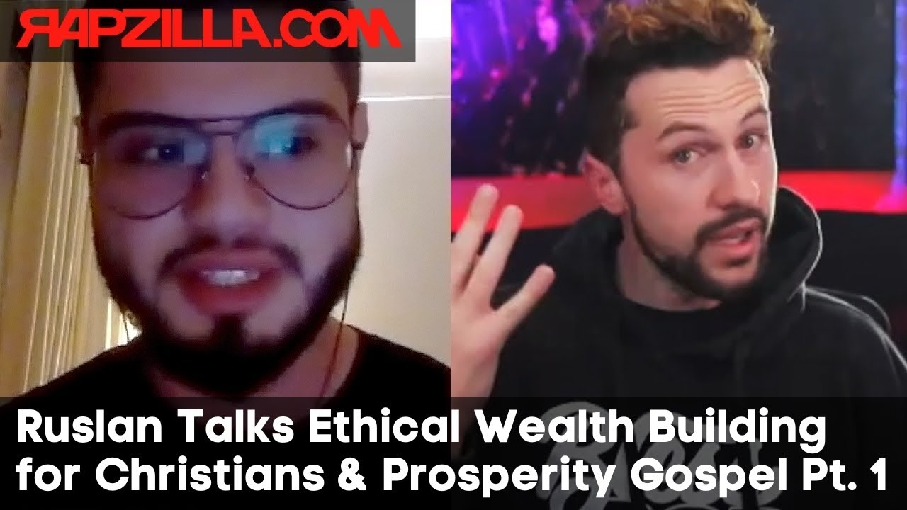 Ruslan on Ethical Wealth Building for Christians & Prosperity Gospel (Part 1)
